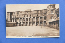Cartolina Napoli - Collegio Militare - Cortile Grande - Facciata Interna - Napoli