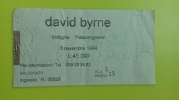 Biglietto Concerto DAVID BYRNE - Bologna Palacongressi - 3 Novembre 1994 - Biglietti Per Concerti