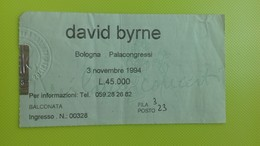 Biglietto Concerto DAVID BYRNE - Bologna Palacongressi - 3 Novembre 1994 - Tickets De Concerts
