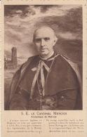 Belgique - S. E.  Le Cardinal Mercier - Archevéque De Malines : Achat Immédiat - Belgique