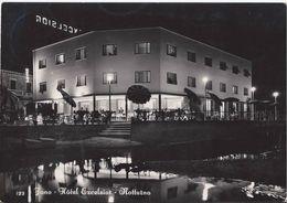 Fano - Hotel Excelsior - Notturno - H4056 - Fano