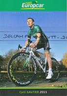 CYCLISME : CYRIL GAUTIER (Team EUROPCAR, 2011) 2 Scans, Recto-Verso - Radsport