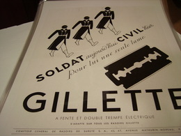 ANCIENNE PUBLICITE SOLDAT AUJOURD HUI CIVIL GILLETTE 1940 - Unclassified