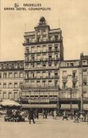 BELGIQUE - BRUXELLES - Grand Hôtel Cosmopolite - Bruxelles-Nord. - Cafés, Hôtels, Restaurants