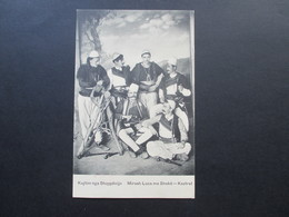 Österreich / Levante Ca.1908 Seltene Postkarte Albanien Mirash Luca Me Shoke - Kastrat. Pistolen / Soldaten. Carl Patsch - Levante-Marken