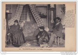 47) Villeneuve Sur Lot.- La Veillée à La Campagne - (animée - Femme Filant  Fileuse + Légende De Paul Fourment) - Villeneuve Sur Lot
