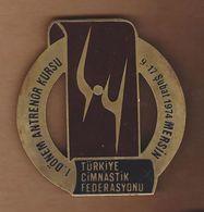 AC - 1st LEVEL TRAINER COURSE 09 - 17 FEBRUARY 1974, MERSIN TURKISH GYMNASTICS FEDERATION MEDAL - PLAQUETTE - Gymnastics
