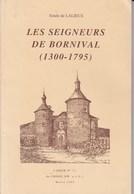 BORNIVAL NIVELLES Emile De LALIEUX Les Seigneurs De Bornival 1300-1795 136 Pages A5 - Belgium