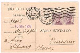 X1421 20 Centesimi Micheletti X 2 - Viaggiata 1926 Da Roma Ad Amaseno (Frosinone) - Pio Istituto Di Santo Spirito - 1900-44 Vittorio Emanuele III
