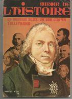 MIROIR De L'HISTOIRE N° 255 Mars 1971 : Un Mauvais Sujet, Un Bon Citoyer Talleyrand - History