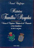 « Histoires De Familles Royales – Victoria D'Angleterre – Christan IX De Danemark Et Leurs Descendances De 1840 à---> - Histoire