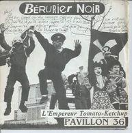 """45 Tours SP - BERURIER NOIR - BONDAGE 003 -  """" L'EMPEREUR TOMATO-KETCHUP """" + 1 - Vinyles"""