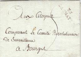 """France 1794 An 2 Entire Letter """"35 LACHATRE"""" Pour Comité Revolutionnaire De Surveillance Bourges Terror (q94) - Marcophilie (Lettres)"""