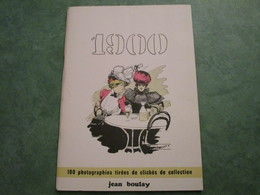 1900 - 100 Photographies Tirées De Cliches De Collection Par Jean BOULAY (68 Pages) - Books
