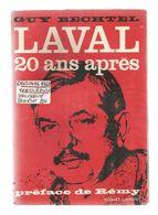 Livre , Histoire , LAVAL 20 Ans Aprés , Guy Bechtel, R.Laffont , 1963 , Préface De Remy,  Frais Fr 8.85 E - Geschichte