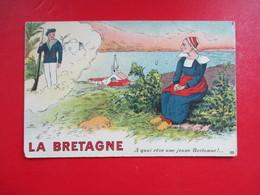 CPA LA BRETAGNE ILLUSTREE A QUOI REVE UNE JEUNE BRETONNE - Bretagne