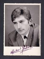Photo Originale Autographe Signature Veritable Hubert Schmitt Auteur Compositeur Interprete Tele Photo Nancy - Artisti