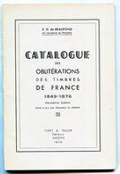 FRANCE-  Catalogue Des Oblitérations Des Timbres De France De 1849 à 1876 (édition 1978) - Oblitérations