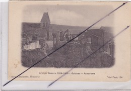 Grande Guerre 1914-1915 ; OULCHES (02) Ruines/Panorama .La Vallée Foulon - Non Classés