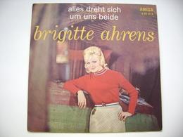 SP - Brigitte Ahrens - Alles Dreht Sich Um Uns Beide & Wenn Dein Herz Mir Verzeiht - Orchester G. Kneifel, W. Kubiczek - Vinyl Records