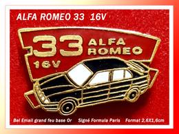 SUPER PIN'S AUTOMOBILE ALFA ROMEO : Belle Version De L'ALFA 33 16V émail Grand Feu Base Or, Format 2,6X1,6cm - Alfa Romeo