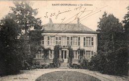 51 - SAINT OUEN    ( Marne )  Le Château - France