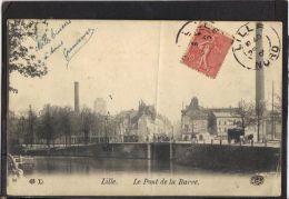 59269 . LILLE . LE PONT DE LA BARRE   (recto/verso)  ANNEE  1905 - Lille