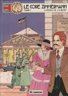 Victor Sackville Tome 1 - Le Code Zimmermann  L'opéra De La Mort Edit 1986   (TTB état 400  Gr) - Victor Sackville
