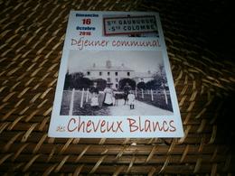 Vieux Papiers > Menus France > [61] Orne > Sainte-gauburge Menu Des Cheveux Blancs Déjeuner Communal - Menus