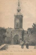 84 // LE THOR   Tour De L'horloge, Entrée De La Ville   Edit Lacour  1743 - France
