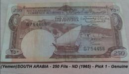 (Yemen)SOUTH ARABIA - 250 Fils - ND (1965) - Pick 1 - Genuine - Yémen