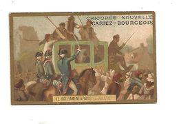 CHROMOS CHICOREE CASIEZ-BOURGEOIS - REVOLUTION FRANCAISE - LE ROI RAMENE A PARIS - Chromos