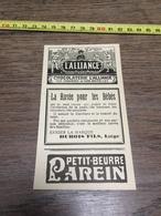AN 20/30 PUBLICITE CHOCOLATERIE L ALLIANCE PETIT BEURRE PAREIN LIEGE SAVON DUBOIS FILS - Vieux Papiers