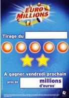 EURO MILLIONS AFFICHETTE A GAGNER AU PROCHAIN TIRAGE 2005 PUBLICITE FDJ FRANCAISE DES JEUX - NOTRE SITE Serbon63 - Publicités