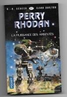 RHODAN - 357- La Puissance Des Argentés - Mars 2018 - Presses Pocket