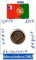 *AN.46 - 2$50 EscudoS 1969 Angola Portuguesa - Colonia - Angola