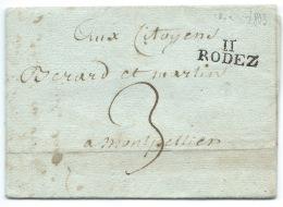MP RODEZ 1802 POUR MONTPELLIER / TAXE - Storia Postale