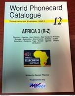 TELECARTE PHONECARD CATALOGUE AFRICA 3 RÉUNION RWANDA ST HELENA SENEGAL UGANDA DE 2001 BON ÉTAT 80 PAGES CARD - Telefoonkaarten