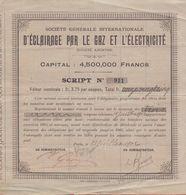 FRANCE:1902: Obligation De La ## Soc. Gén. Intern. «D'ÉCLAIRAGE Par LE GAZ Et L'.ÉLECTRICITÉ» ## - Electricité & Gaz