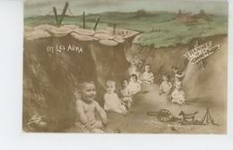 """GUERRE 1914-18  - Jolie Carte Fantaisie Bébés Dans Les Tranchées """"On Les Aura """" - Guerre 1914-18"""