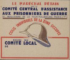 Maréchal Pétain Comité Central D'assistance Prisonniers De Guerre Envoi Comité Local Colis De La Zone Occupée Guerre 39 - Neufs