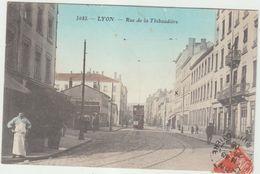 69 Lyon  7 Em  Rue De La  Thibaudiere - Lyon