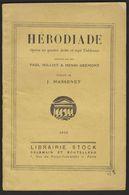 HERODIADE - Paroles De Paul Milliet Et Henri Grémont - Librairie STOCK 1933 - Musique
