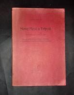 Colonialismo - Libia - Nove Mesi A Tripoli - Caretta Edoardo - Con 26 Ritratti - Libri, Riviste, Fumetti