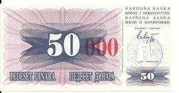BOSNIE HERZEGOVINE 50000 DINARA 1993 UNC P 55 F - Bosnia And Herzegovina