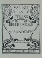 VAN NU EN STRAKS - Belle Epoque In Vlaanderen - History