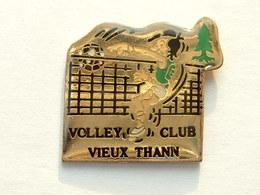 PIN'S  VOLLEYBALL - VIEUX THANN - HAUT RHIN - Volleyball