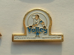 PIN'S  VOLLEYBALL - WITTISHEIM - BAS RHIN - Volleyball