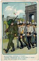 MILITARI - A. BERTIGLIA - GLI AUSTRIACI ENTRANO IN ROMA!... - 1915 - Vedi Retro - Formato Piccolo - Patriottisch