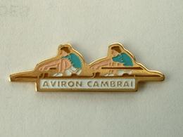 Pin's AVIRON - CAMBRAI - Aviron